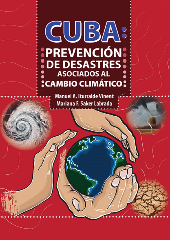 Cuba: prevención de desastres asociados al cambio climático