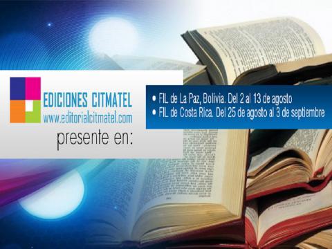 La Editorial CITMATEL presente en las Ferias Internacionales del Libro de Bolivia y Costa Rica