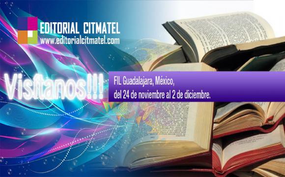 Editorial Citmatel en la Feria del Libro de Guadalajara 2018
